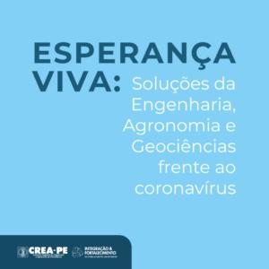 Crea-PE homenageia profissionais do Sistema na luta contra o coronavírus através de série Esperança Viva