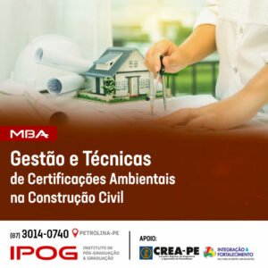 IPOG Petrolina oferece MBA em Gestão e Técnicas de Certificações Ambientais na Construção Civil