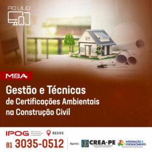 IPOG Recife oferece MBA em Gestão e Técnicas de Certificações Ambientais na Construção Civil