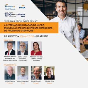 Webinar gratuito em parceria com o Senac Pernambuco – A internacionalização de micro, pequenas e médias empresas brasileiras de produtos e serviços
