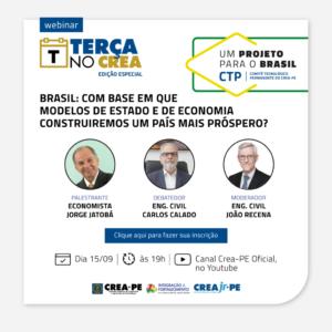 Terça no Crea abordará novo tema na série Um Projeto para o Brasil