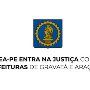 Crea-PE entra na justiça contra prefeituras de Gravatá e Araçoiaba