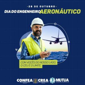 28/10 – Dia do Engenheiro Aeronáutico