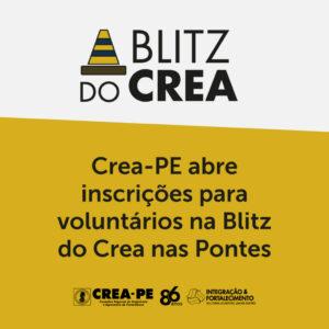 Crea-PE abre inscrições para voluntários na Blitz do Crea nas Pontes