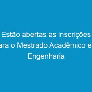Estão abertas as inscrições para o Mestrado Acadêmico em Engenharia Civil da POLI/PE