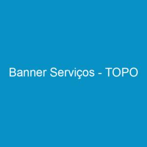Banner Serviços – TOPO