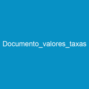 Documento_valores_taxas