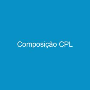 Composição CPL