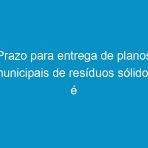 Prazo para entrega de planos municipais de resíduos sólidos é debatido em fórum do Crea-PE