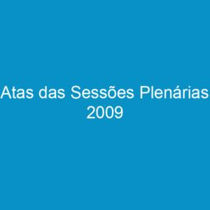 Atas das Sessões Plenárias 2009