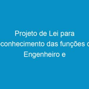 """Projeto de Lei para reconhecimento das funções de Engenheiro e Arquiteto como atividades """"essenciais do Estado"""""""