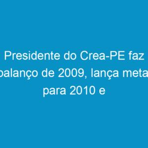 Presidente do Crea-PE faz balanço de 2009, lança metas para 2010 e homenageia servidores
