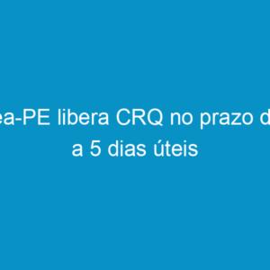 Crea-PE libera CRQ no prazo de 3 a 5 dias úteis