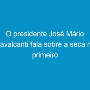 O presidente José Mário Cavalcanti fala sobre a seca no primeiro Crea-PE TV