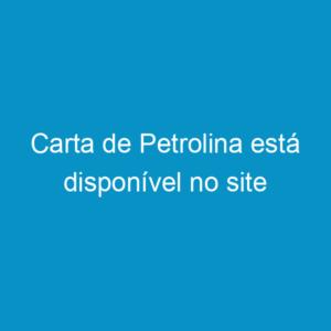 Carta de Petrolina está disponível no site
