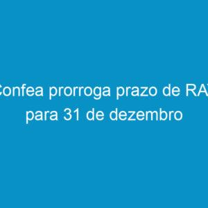 Confea prorroga prazo de RAT para 31 de dezembro