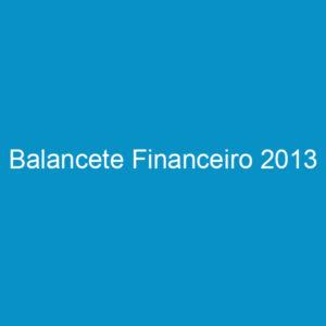 Balancete Financeiro 2013