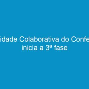 Cidade Colaborativa do Confea inicia a 3ª fase
