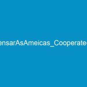 PensarAsAmeicas_Cooperatec2