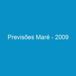 Previsões Maré – 2009