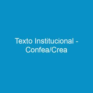 Texto Institucional – Confea/Crea
