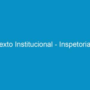 Texto Institucional – Inspetorias