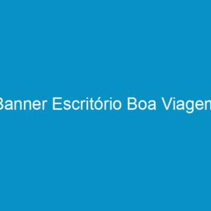 Banner Escritório Boa Viagem