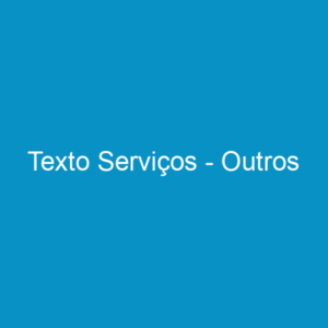 Texto Serviços – Outros