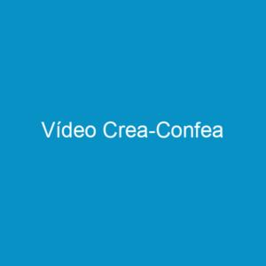 Vídeo Crea-Confea