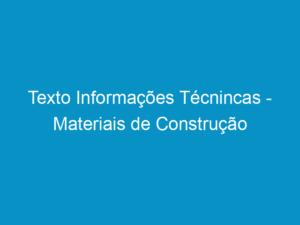 Read more about the article Texto Informações Técnincas – Materiais de Construção