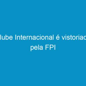 Clube Internacional é vistoriado pela FPI