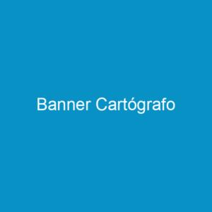 Banner Cartógrafo