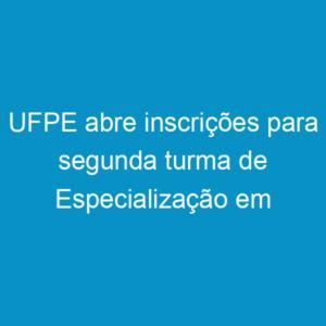 UFPE abre inscrições para segunda turma de Especialização em Engenharia de Segurança
