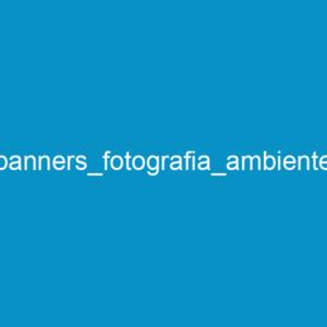 banners_fotografia_ambiente