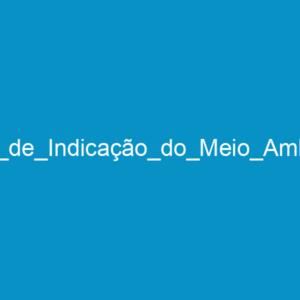 Ficha_de_Indicação_do_Meio_Ambiente