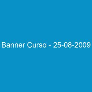 Banner Curso – 25-08-2009