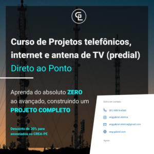 Curso on-line de Projetos Telefônicos, Internet e Antena de TV (Predial) com 30% de desconto
