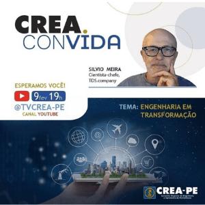 Projeto Crea Convida estreia nesta terça-feira com participação de Silvio Meira
