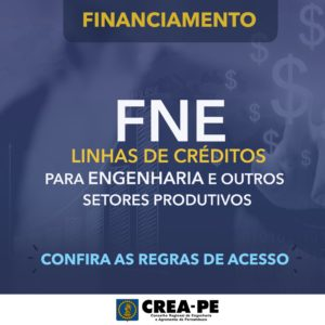 Confira as regras do programa de financiamento do FNE