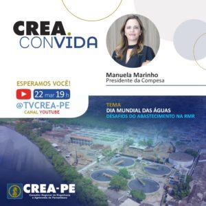 Edição especial do Crea Convida nesta segunda marca Dia Mundial das Águas