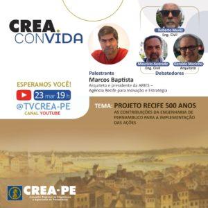 Crea convida desta terça-feira discute o Plano Recife 500 anos