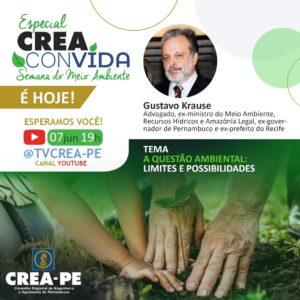 Ex-ministro Gustavo Krause é o primeiro convidado da semana especial do Meio Ambiente