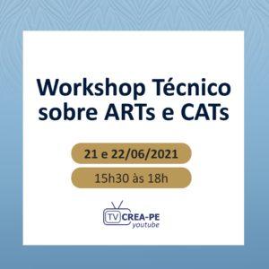 Crea-PE e Sinaenco-PE promovem Workshop Técnico sobre ARTs e CATs