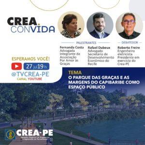Read more about the article Crea Convida aborda Projeto do Parque das Graças e sua relação com o Capibaribe