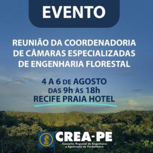 Reunião da Câmara Especializada de Engenharia Florestal acontece de 4 a 6 de agosto no Recife