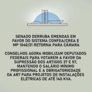 Read more about the article Senado derruba emendas em favor do Sistema Confea/Crea e texto da MP 1040/2021 retorna para Câmara