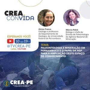 Read more about the article Crea Convida debate a contribuição da paleontologia e da mineração para as descobertas históricas de PE